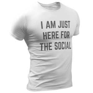 Just Here for the Social - Short-Sleeve Unisex T-Shirt