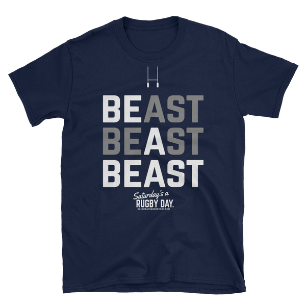 Be a Beast - Short-Sleeve Unisex T-Shirt - Saturday's A Rugby Day