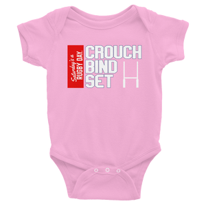 Crouch, Bind...Set! - Infant Bodysuit - Saturday's A Rugby Day