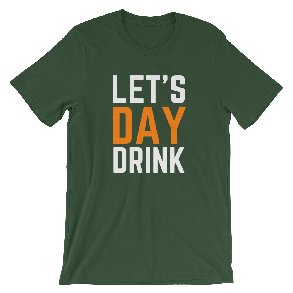 Let's Day Drink Short-Sleeve Unisex T-Shirt