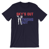 Sky's Out, Thighs Out Short-Sleeve Unisex T-Shirt - Saturday's A Rugby Day