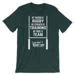 Passion, Strength, Pride T-Shirt - Saturday's A Rugby Day