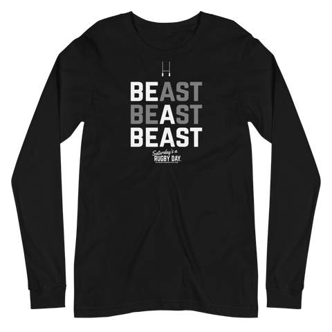 Be A Beast Unisex Long Sleeve Tee - Saturday's A Rugby Day