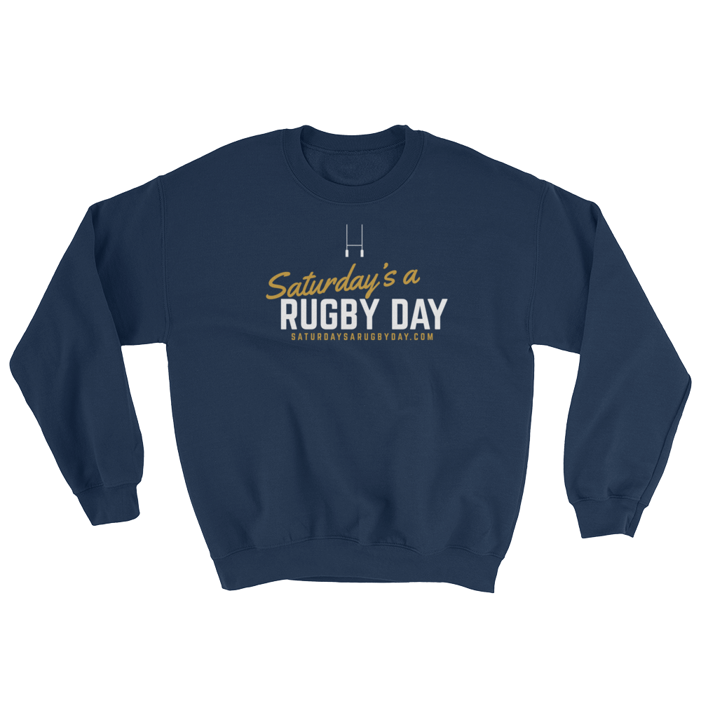 Saturday's a Rugby Day Sweatshirt - Saturday's A Rugby Day