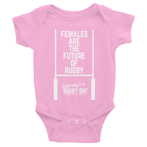 Females are the Future - Infant Bodysuit - Saturday's A Rugby Day
