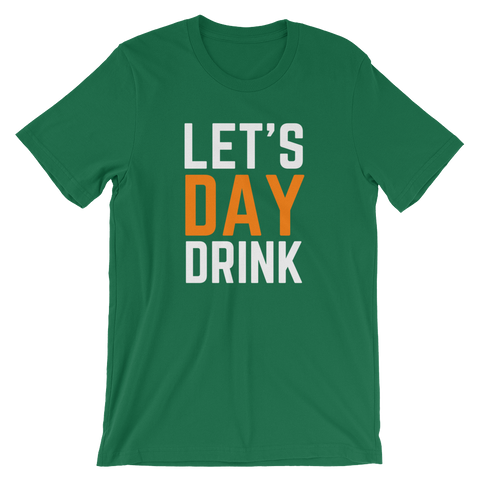 Let's Day Drink Short-Sleeve Unisex T-Shirt - Saturday's A Rugby Day