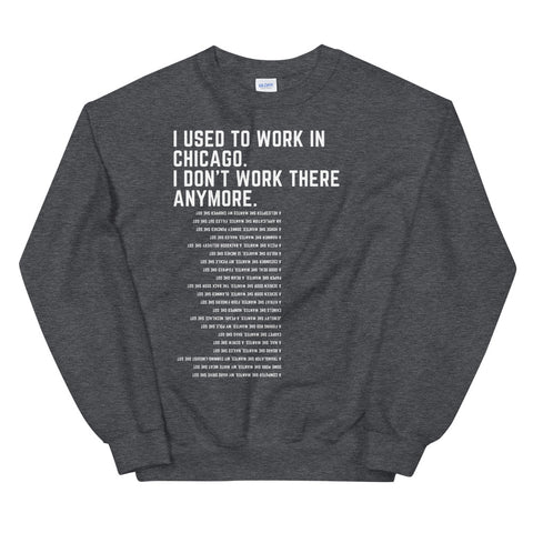 I Used to Work in Chicago Sweatshirt - Saturday's A Rugby Day