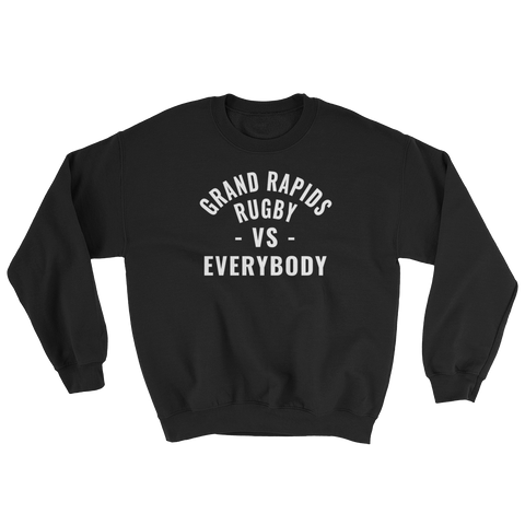 GR VS EVERYBODY Sweatshirt - Saturday's A Rugby Day