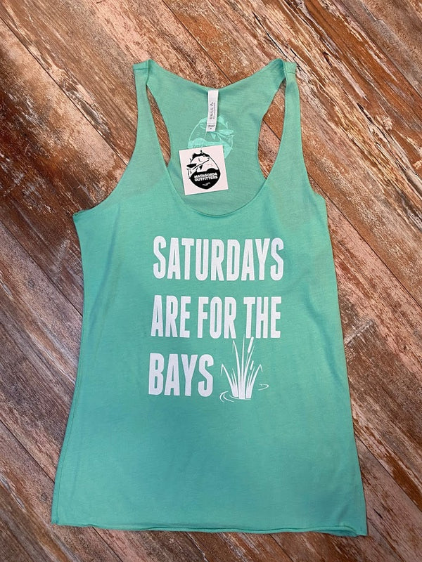 Saturdays are for the Bays- Teal