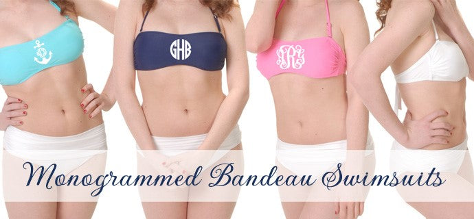 6963472bffcbc Monogrammed Swimsuit Bandeau Tops - Personalized Strapless Bathing ...
