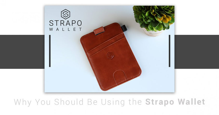 Why You Should Be Using the Strapo Wallet?