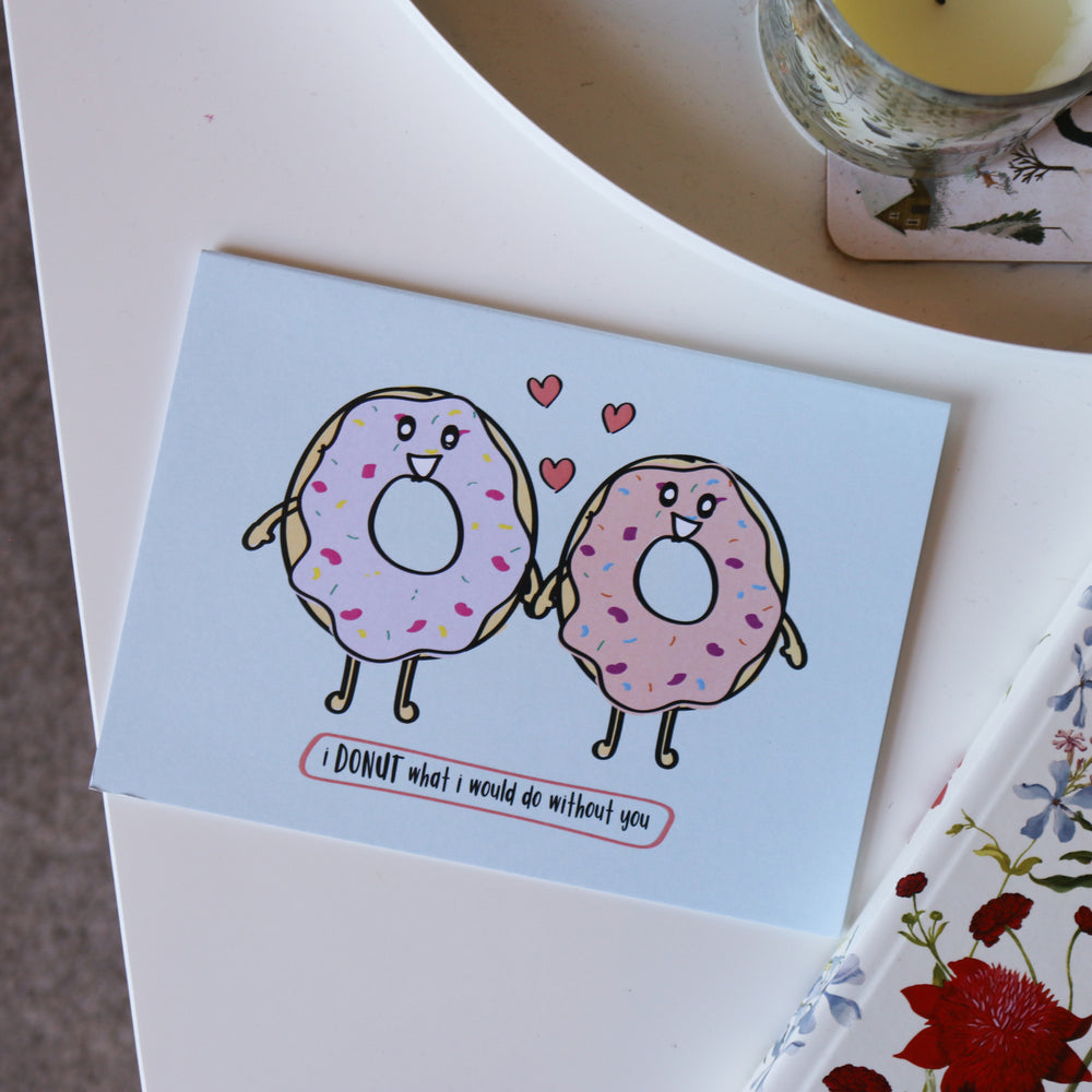 'Donut What I'd Do Without You' Valentine's Day Card