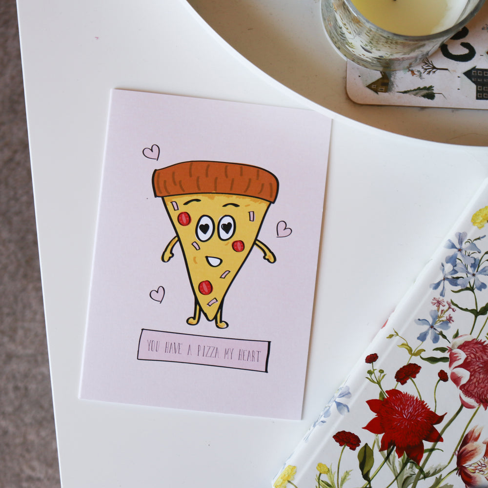 'You Have A Pizza My Heart' Valentine's Day Card