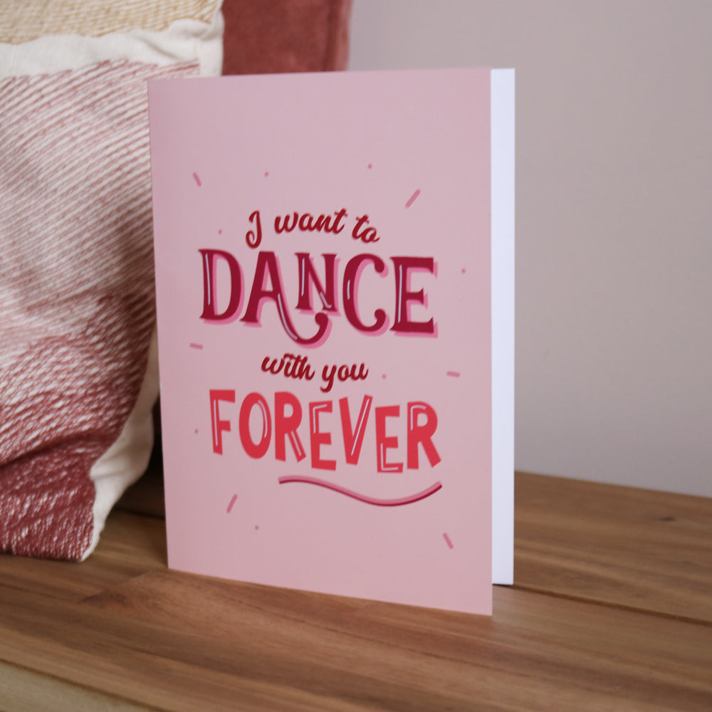 'Dance With You Forever' Valentine's Day Card