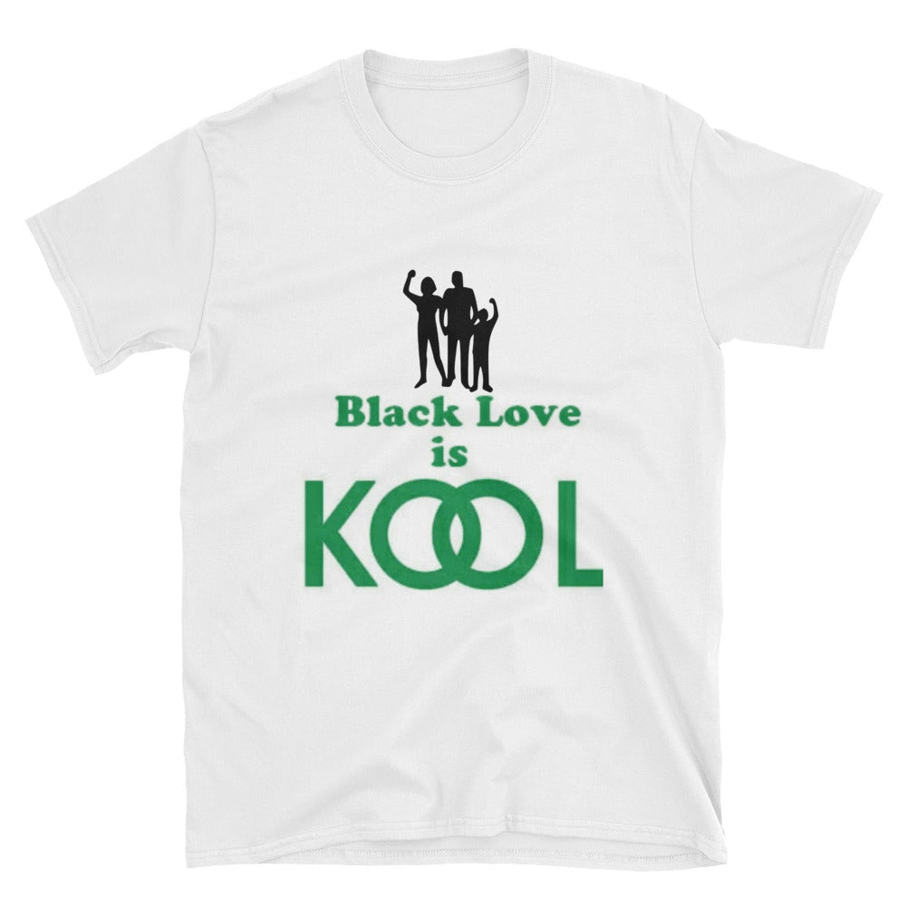 Black Love is KOOL Short-Sleeve Unisex T-Shirt