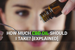 How much CBD to Take?
