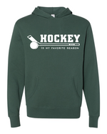 Hockey Is My Favorite Season Hoodie