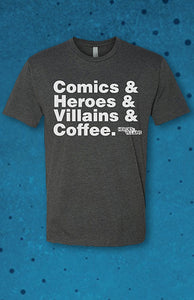 HVFF Comics & Heroes & Villains & Coffee T-Shirt