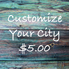 Customize Your City