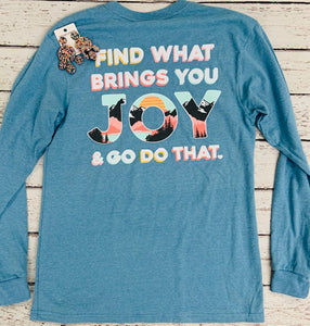 Find What Brings You Joy Shirt