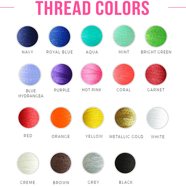 Embroidery Thread Colors - Don't see your favorite color? Simply Contact Us for more options!