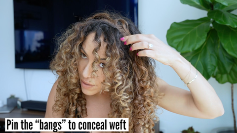 Pin bangs to conceal weft