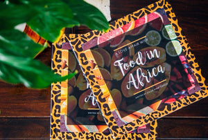 A Love Affair with Food in Africa