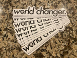 World Changer Sticker