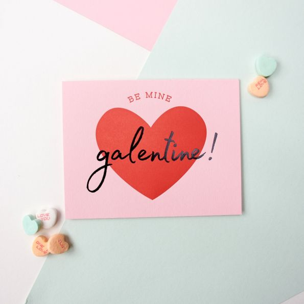 Be Mine Galentine Letterpress