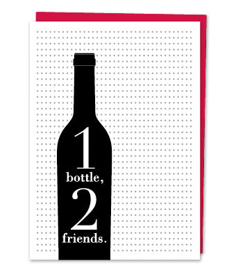 """1 bottle, 2 friends."""