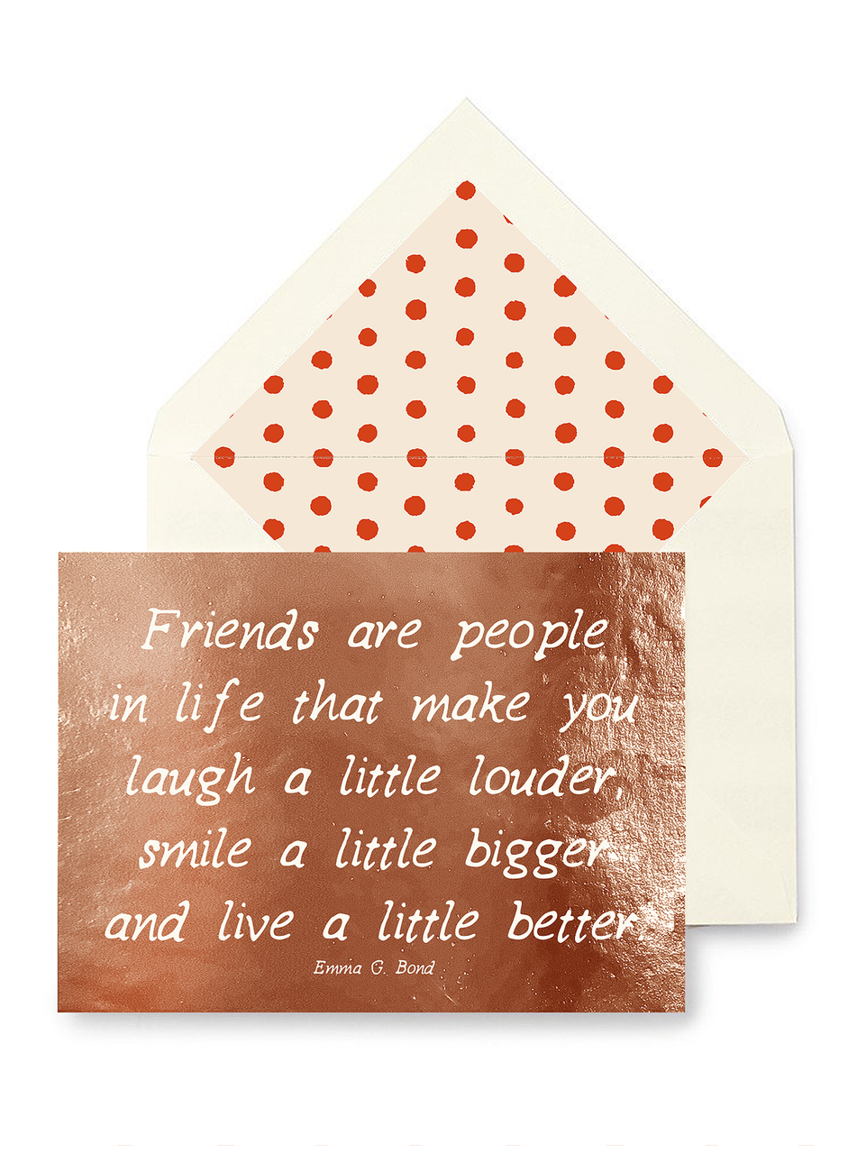 Friends are people in life: rose foil