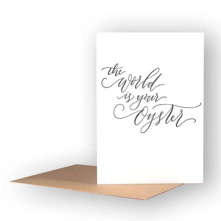 Calligraphy- The World Is your Oyster