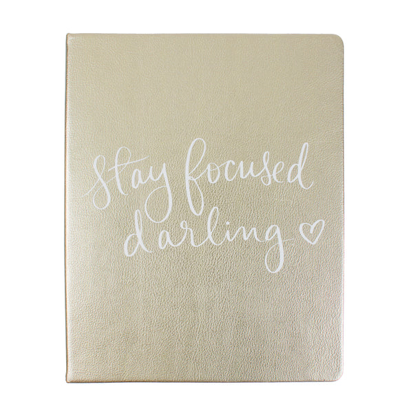 Journal Gold Stay Focused 8x10