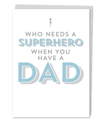 Who Needs a Superhero When you have a Super Dad