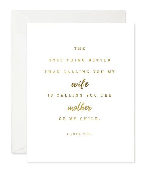 The Only Thing Better - Wife Card
