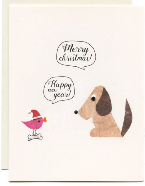 """Merry Christmas, Happy New Year""  Dog and Bird"