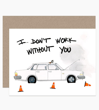 Don't Work Without You