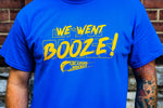 We Went Booze! - Steryo Type Clothing & Psycho Babble