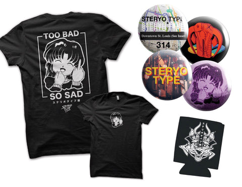 Too Bad So Sad Tee Bundle Pack - Steryo Type Clothing & Psycho Babble