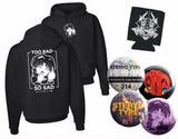 Too Bad So Sad Hoodie Bundle Pack