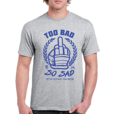 TOO BAD SO SAD BOSTON - Steryo Type Clothing & Psycho Babble