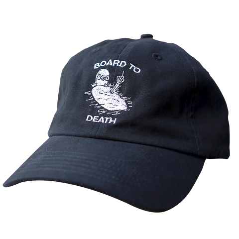 Board to Death Dad Hat - Steryo Type Clothing & Psycho Babble
