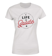 Life is Goode Women's