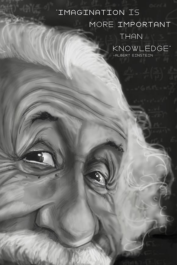 Imagination is more Important than knowledge - Einstein Quote