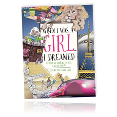 When I Was A Girl... I Dreamed - Hardback