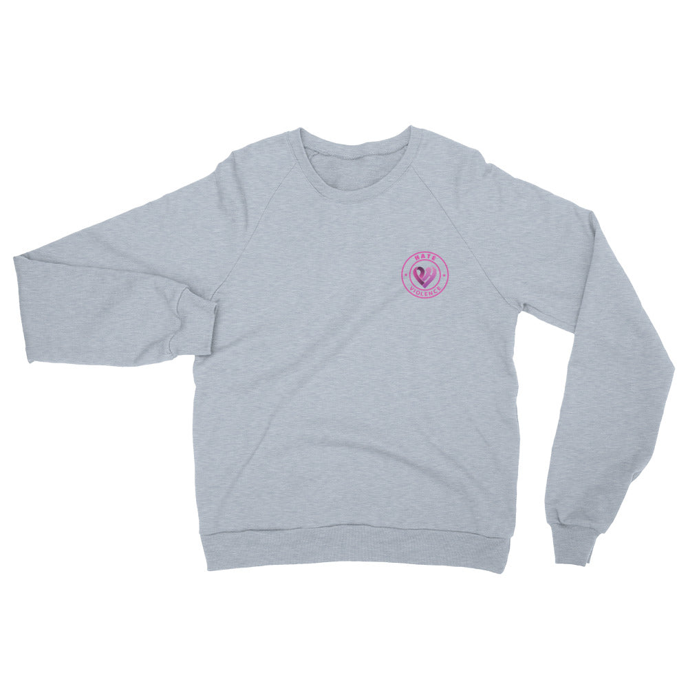 Positive Hate, Hate Violence Pink Round Side - Unisex California Fleece Raglan Sweatshirt