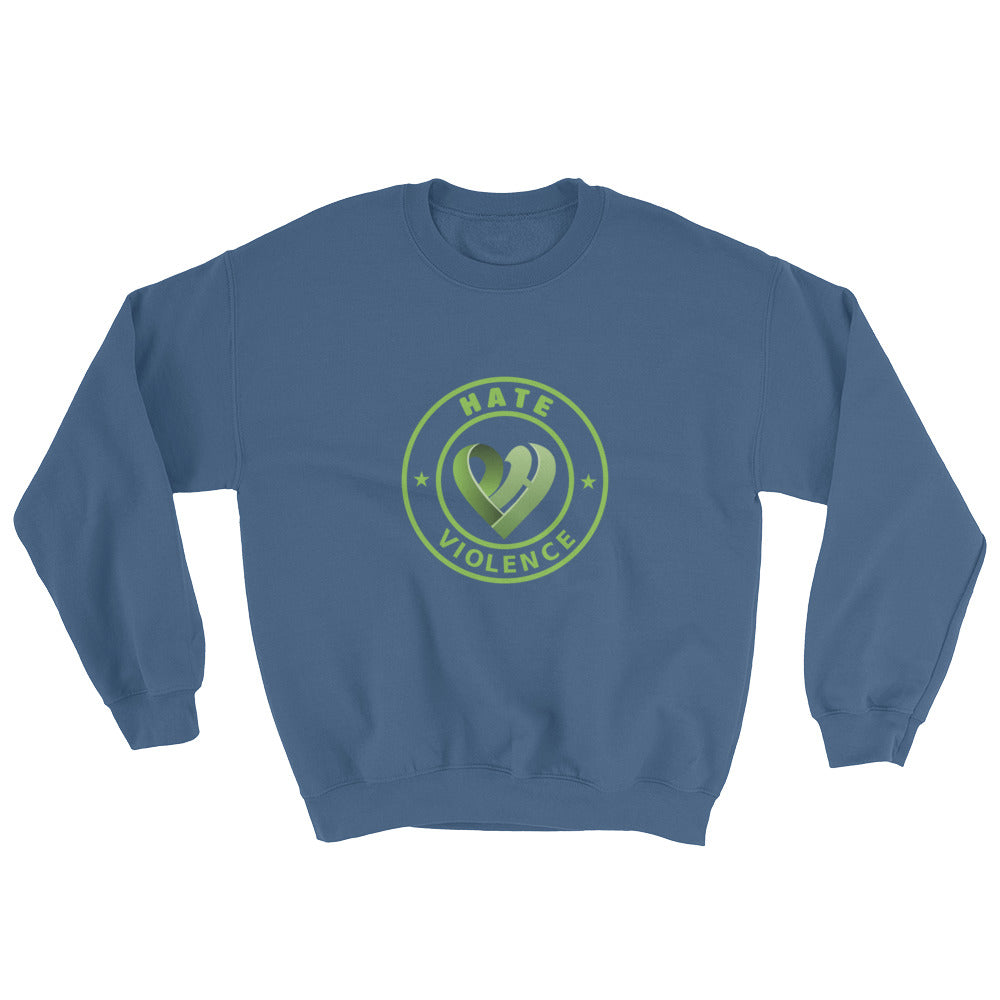 Positive Hate, Hate Violence Green Round Middle - Unisex Sweatshirts