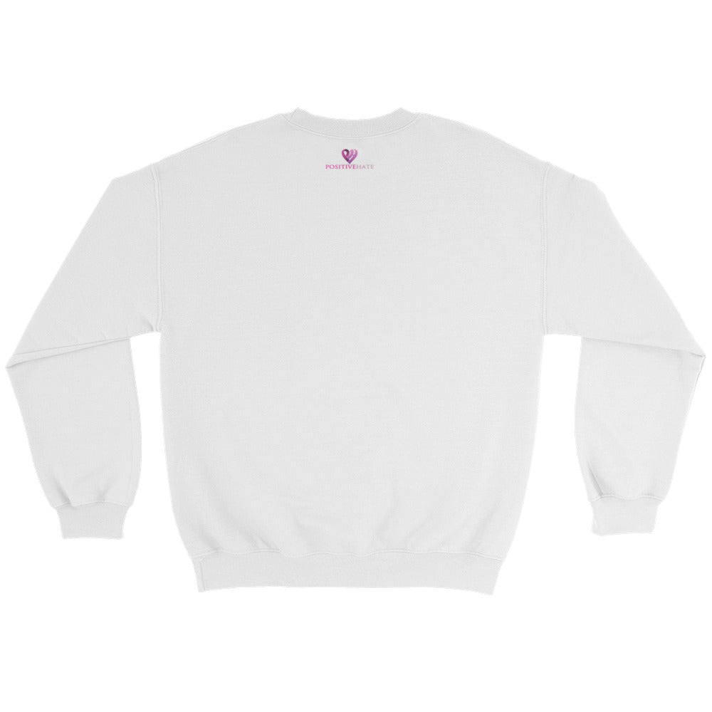 Positive Hate, Hate Violence Pink Round Middle - Unisex Sweatshirts