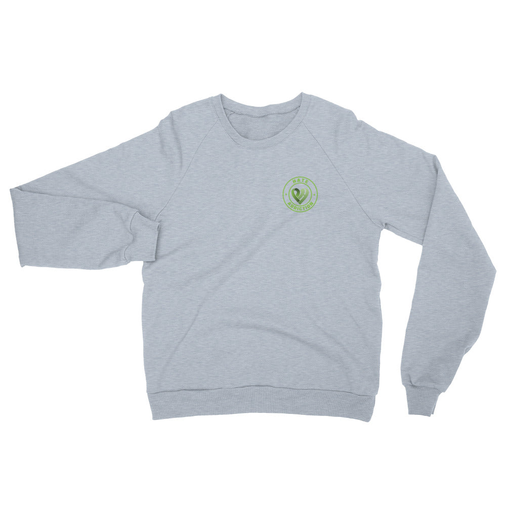 Positive Hate, Hate Addiction Green Round Side - Unisex California Fleece Raglan Sweatshirt
