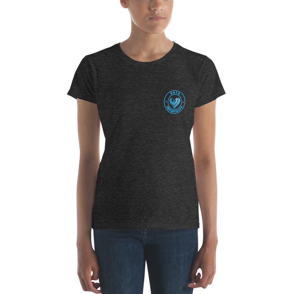 Positive Hate, Hate Infertility Blue Round Side -  Women's short sleeve t-shirt
